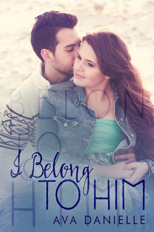 I Belong to Him (Belong Series Vol. 1)
