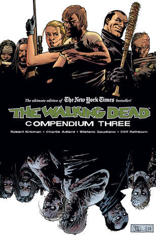 The Walking Dead Compendium 3.