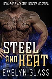 Steel and Heat