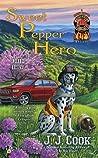 Sweet Pepper Hero (Sweet Pepper Fire Brigade Mystery #4)