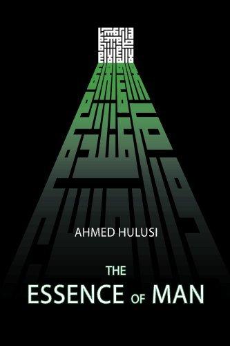 [Ahmed Hulusi] The Essence of Man