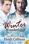 Winter Wonderland by Heidi Cullinan