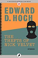 The Thefts of Nick Velvet: Stories