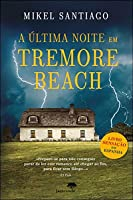 A Última Noite em Tremore Beach