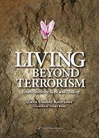 Living Beyond Terrorism: Israeli Stories of Hope and Healing