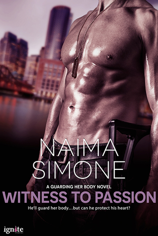 Witness to Passion (Guarding Her Body, #1)