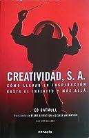 Creatividad, S. A., Cómo llevar la inspiración hasta el infinito y más allá