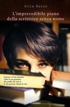 L'imprevedibile piano della scrittrice senza nome by Alice Basso