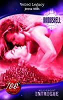 Veiled Legacy (Mills & Boon Intrigue)