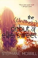 The Unlikely Debut of Ellie Sweet