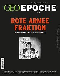 Rote Armee Fraktion: Deutschland und der Terrorismus (Geo Epoche, #72)