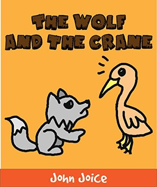 A book for kids: The wolf and the crane: A short fable book for small children and early readers   Kids Books - Bedtime Stories For Kids - Children's Books - Free Stories - Learn and Play