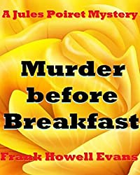 Murder before Breakfast (A Jules Poiret Mystery Book 62)