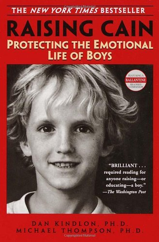 Raising-Cain-Protecting-the-Emotional-Life-of-Boys