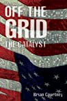 Off the Grid: The Catalyst