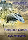 Pelquin's Comet (The Dark Angels, #1)
