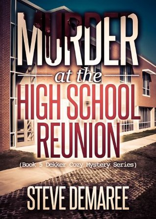 Murder at the High School Reunion