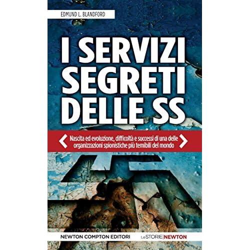 I Servizi Segreti Delle Ss By Edmund L Blandford