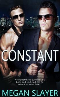 Constant by Megan Slayer
