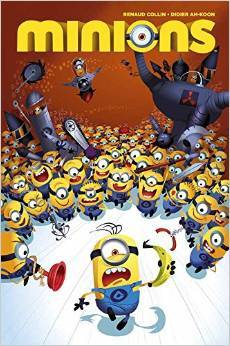 I, Minion (The Minion Chronicles Book 1)