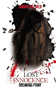 Lost Innocence: Breaking Point (part two) (Tales From The Land of Smiles Book 2)