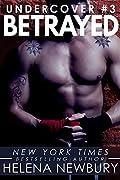 Betrayed (Undercover, #3)