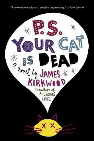 Ps Your Cat Is Dead By James Kirkwood Jr