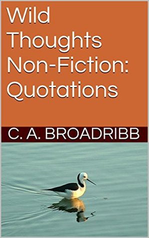 Wild Thoughts Non-Fiction: Quotations