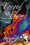 Forged in Flame (Morgan Blackstone Vampires #2)