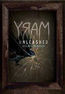 MARY: Unleashed (Bloody Mary, #2)