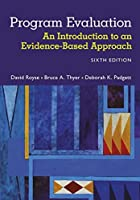 Program Evaluation: An Introduction to an Evidence-Based Approach