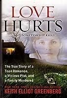 Love Hurts And Sometimes It Kills