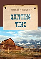 Quitting Time (An Evans Novel of the West)