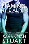 Taming the Alpha (Crescent Moon, #1) ebook review