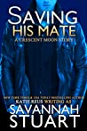 Saving His Mate (Crescent Moon, #4) ebook review