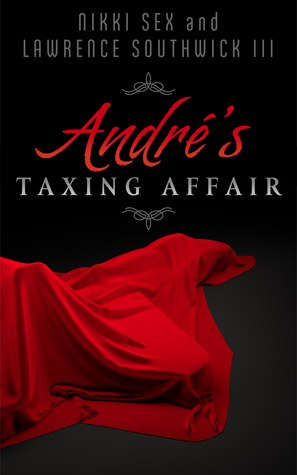 Andre's Taxing Affair