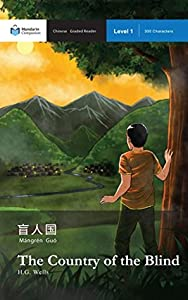 The Country of the Blind: Mandarin Companion Graded Readers: Level 1, Simplified Chinese Edition