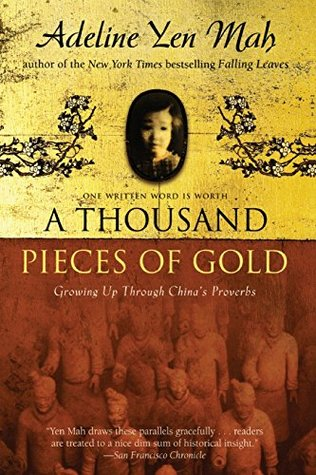 A Thousand Pieces of Gold: My Discovery of China's Character in Its Proverbs