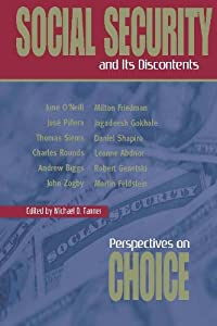 Social Security and Its Discontents: Perspectives on Choice