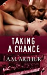 Taking a Chance (Restoration, #3)