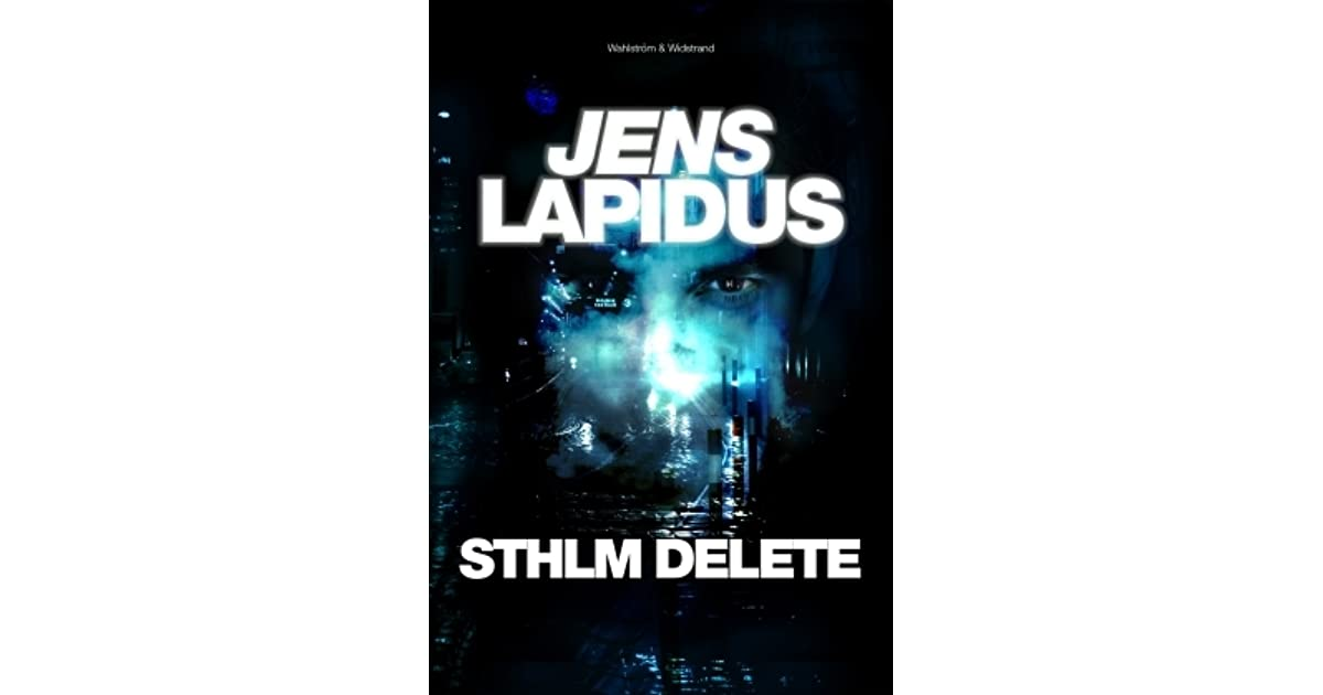 Sthlm Delete by Jens Lapidus