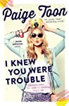 I Knew You Were Trouble (Jessie Jefferson, #2)