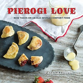 Pierogi Love by Casey Barber