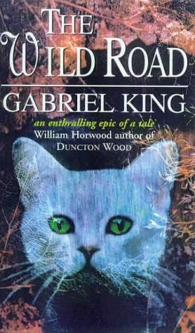 The Wild Road (Tag, the Cat, #1)