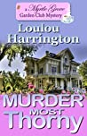 Murder Most Thorny (Myrtle Grove Garden Club Mystery Book 2)