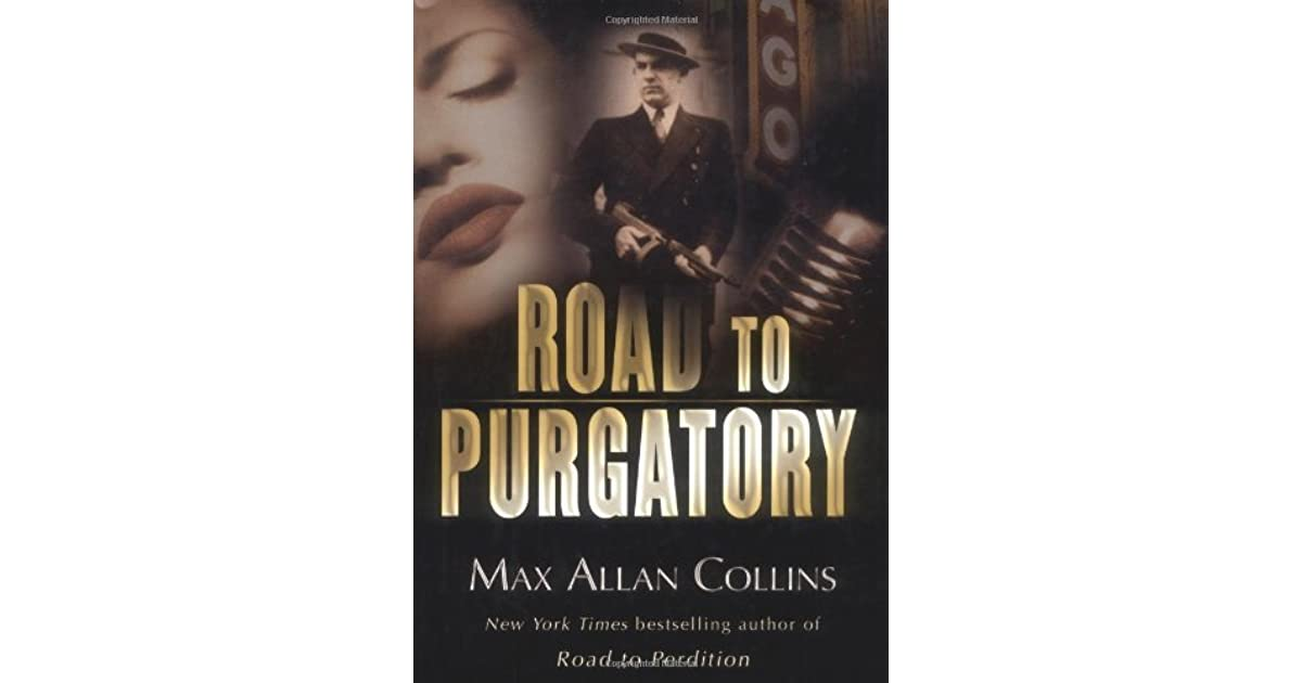 Road To Perdition Quotes: Road To Purgatory (Road To Perdition, #3) By Max Allan Collins