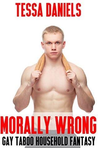 Morally Wrong (Gay Taboo Household Fantasy)
