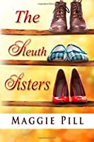 The Sleuth Sisters (#1)