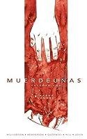 Muerdeuñas, Vol. 1: Habrá sangre