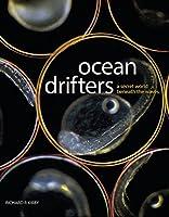 Ocean Drifters, a secret world beneath the waves